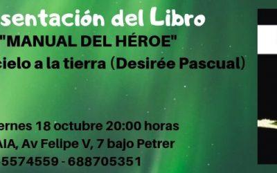 Presentación del Libro «Manual del Héroe» Desirée Pascual