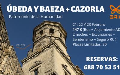 Excursión: Úbeda y Baeza + Senderismo en Cazorla