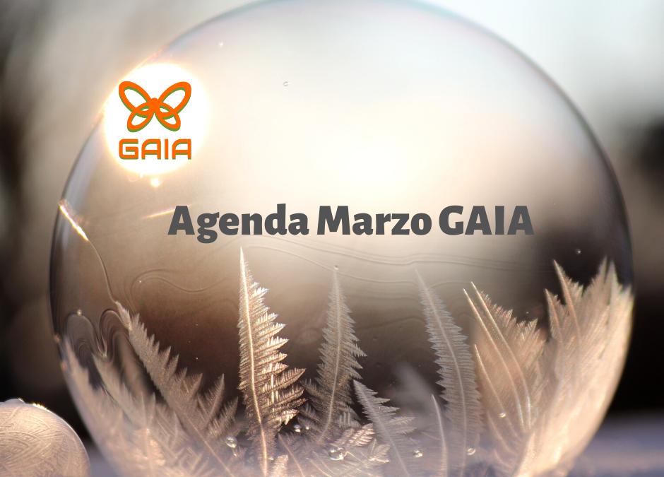 Agenda GAIA en Marzo