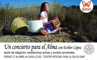 UN CONCIERTO PARA EL ALMA (Esther López)